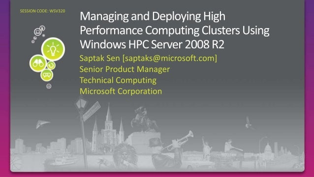 Enable personal supercomputing Scale to divisional sized clusters, enable new categories of interactive HPC applications, ...