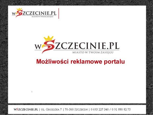 ` Możliwości reklamowe portalu