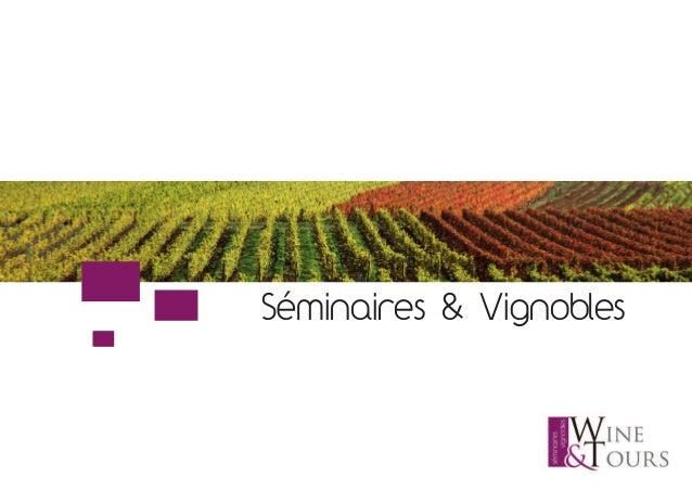 Séminaires & Vignobles