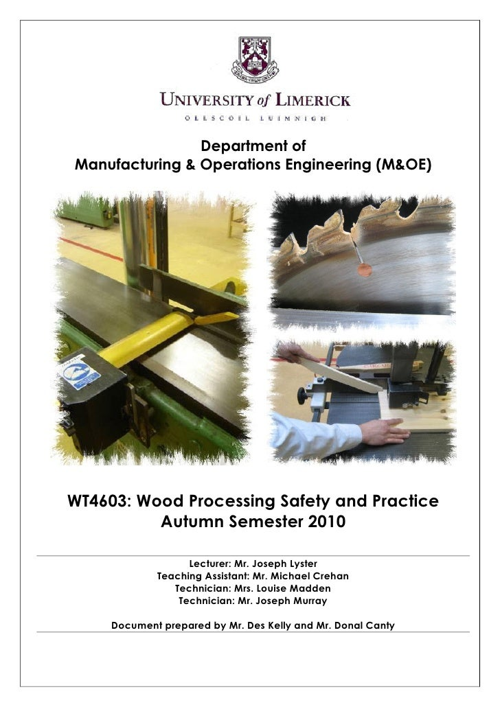 Department of Manufacturing & Operations Engineering (M&OE)     WT4603: Wood Processing Safety and Practice           Autu...
