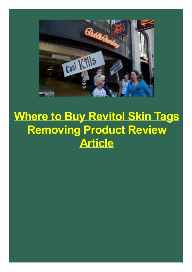 Where to Buy Revitol Skin Tags Removing Product Review Article