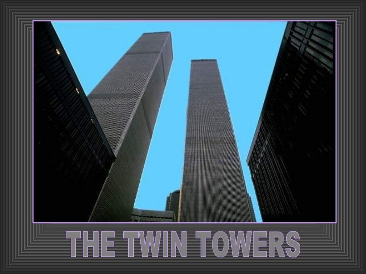 THE TWIN TOWERS