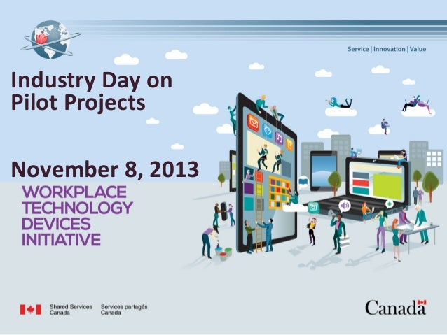 Industry Day on Pilot Projects November 8, 2013  1