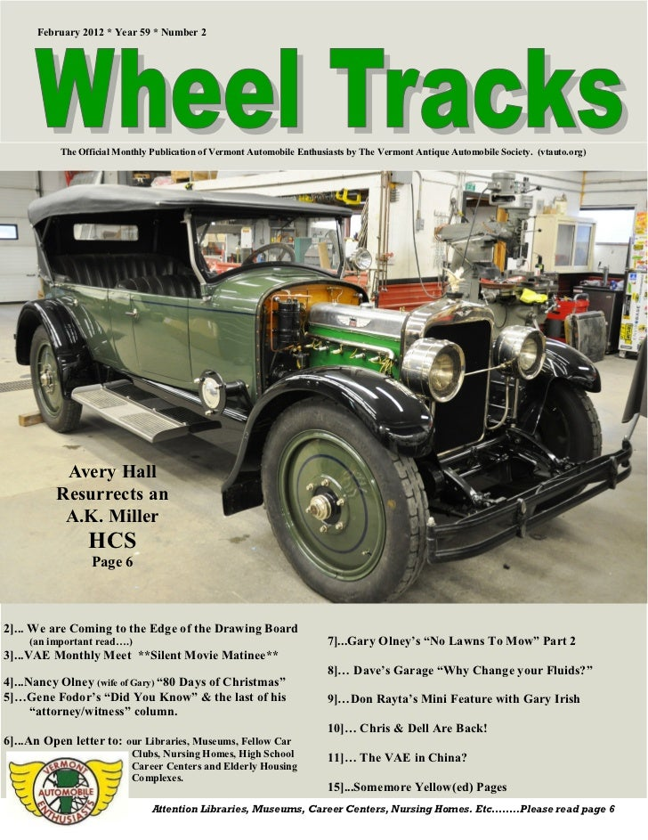 February 2012 * Year 59 * Number 2           The Official Monthly Publication of Vermont Automobile Enthusiasts by The Ver...
