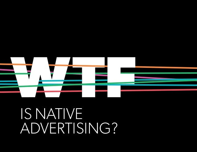 IS NATIVE ADVERTISING?