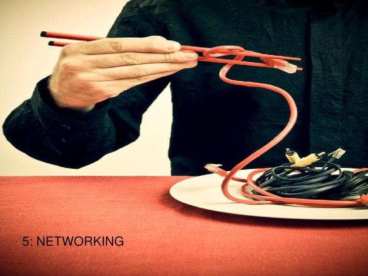 5: NETWORKING