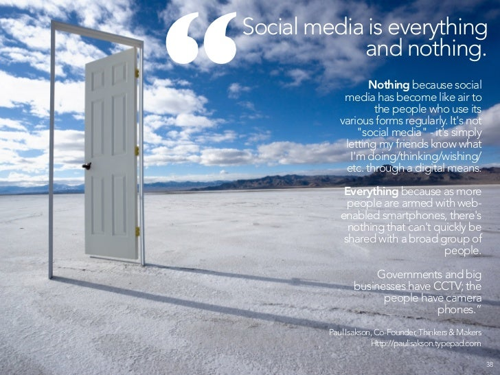 """     Now social media IS media.     And like all media it is at risk of getting corrupted, polluted, overly commercial,  ..."