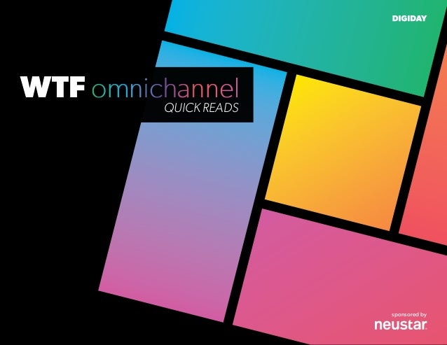 / Omnichannel sponsored by WTF QUICK READS