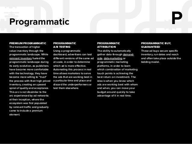 14  Programmatic P  PROGRAMMATIC BUY,  NON-GUARANTEED  Also sometimes called remnant  inventory, a non-guaranteed  program...