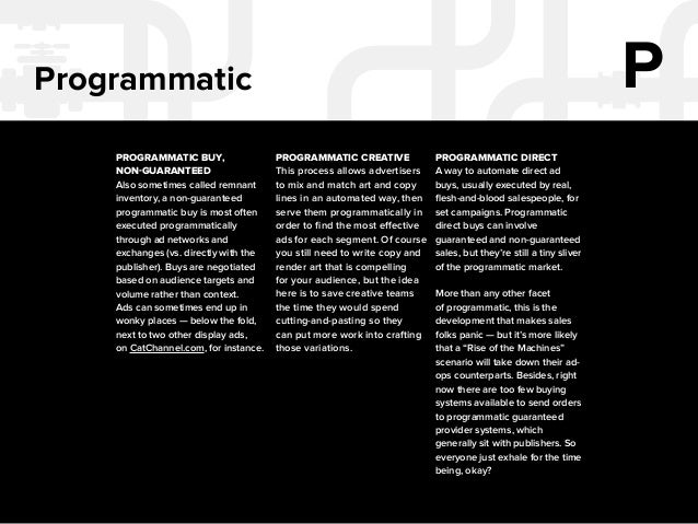 15  Preferred Programmatic P  A view of programmatic media in which the needs of both buy and sell sides are balanced to  ...