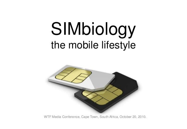 SIMbiology the mobile lifestyle WTF Media Conference, Cape Town, South Africa, October 20, 2010.