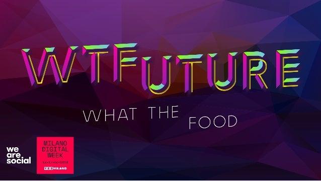 WTFuture/WTFood/ !1