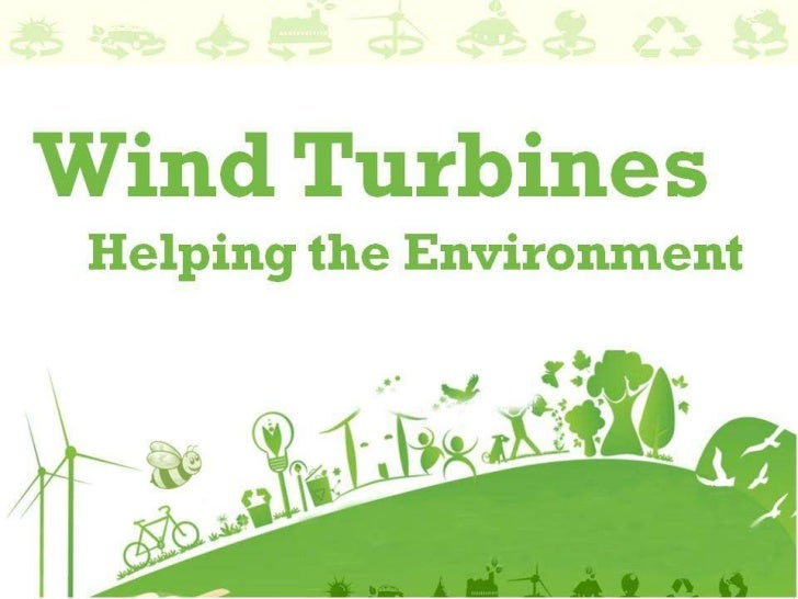 Wind Turbines Helping the Environment