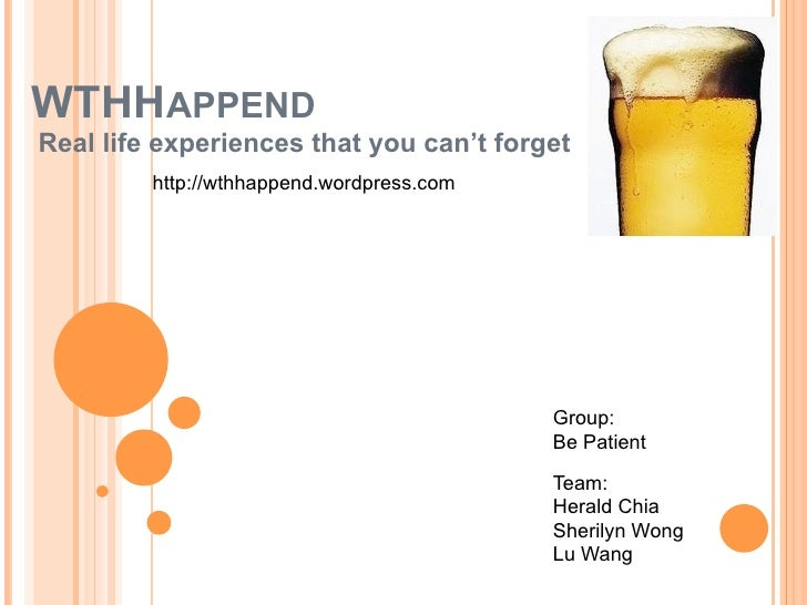 WTHHAPPENDReal life experiences that you can't forget         http://wthhappend.wordpress.com                             ...