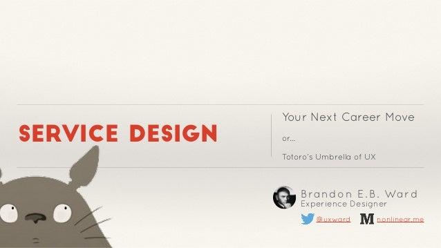 Service Design: Your Next Career Move Slide 2