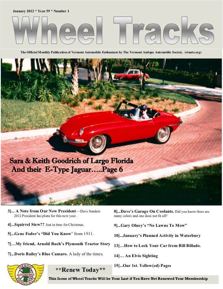 January 2012 * Year 59 * Number 1        The Official Monthly Publication of Vermont Automobile Enthusiasts by The Vermont...