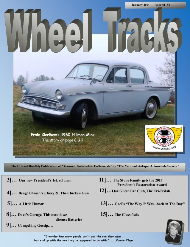 January 2014  Year 61 #1  Ernie Clerihew's 1960 Hillman Minx The story on page 6 & 7  The Official Monthly Publication of ...