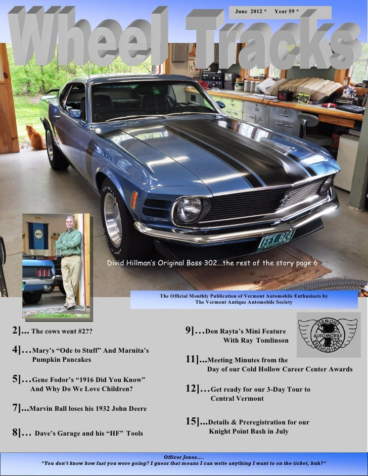 June 2012 *      Year 59 *                                  Divid Hillman's Original Boss 302...the rest of the story page...