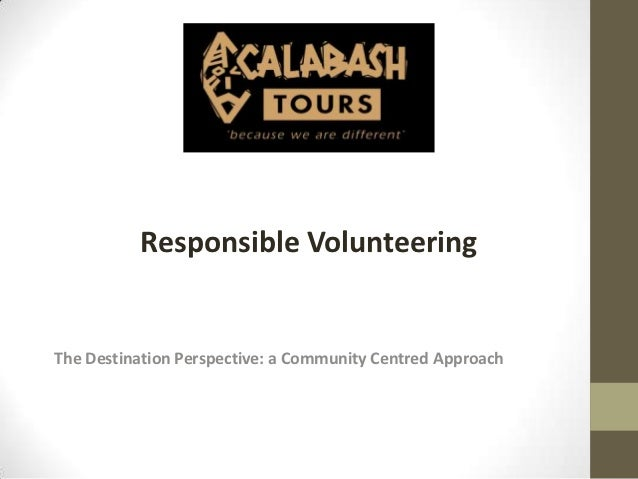 Responsible VolunteeringThe Destination Perspective: a Community Centred Approach