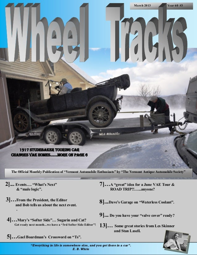 March 2013        Year 60 #3      1917 Studebaker Touring Car   Changes Vae homes…….more on page 6   The Official Monthly ...