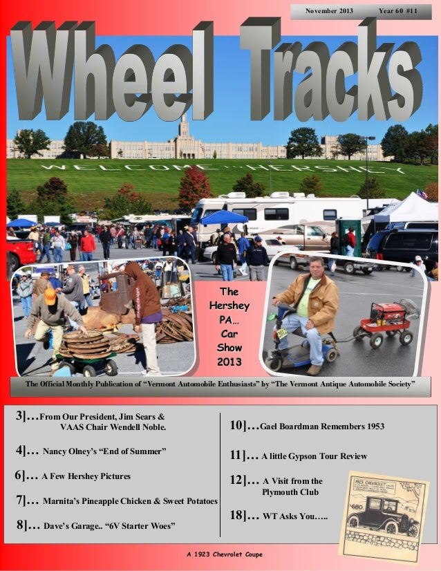 """November 2013  Year 60 #11  The Hershey PA… Car Show 2013 The Official Monthly Publication of """"Vermont Automobile Enthusia..."""