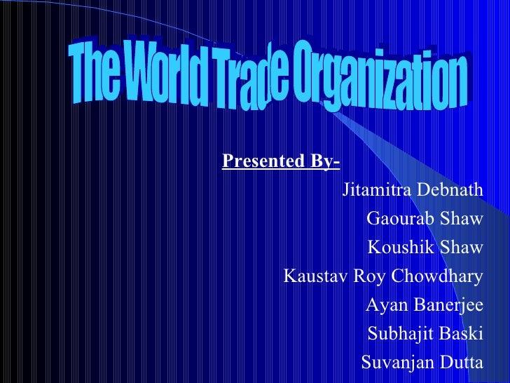Presented By-            Jitamitra Debnath                Gaourab Shaw                Koushik Shaw      Kaustav Roy Chowdh...