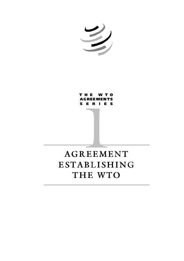 AGREEMENTAGREEMENT ESTABLISHINGESTABLISHING THE WTOTHE WTO T H E W T O AGREEMENTS S E R I E S 11