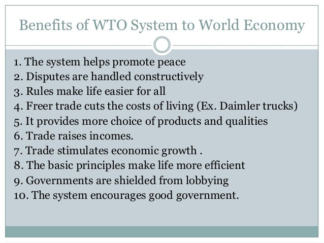 the role of wto and its Managing the global economy: the role of the wto indeed no country, can prosper on its own enhanced co-operation among organi- zations, and among nations, is essential to good global governance the financial crisis in asia, russia and brazil bears this out since the crisis erupted in the summer of 1997.