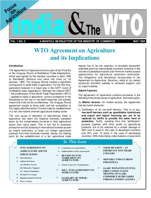 VOL. 1 NO. 5 A MONTHLY NEWSLETTER OF THE MINISTRY OF COMMERCE MAY 1999 Introduction The Agreement on Agriculture forms a p...