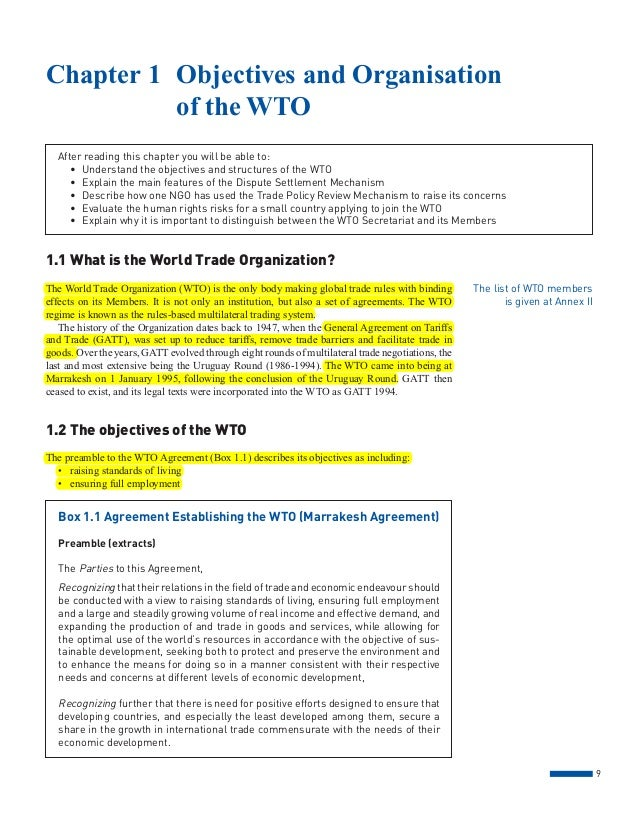 9 1.1 What is the World Trade Organization? The World Trade Organization (WTO) is the only body making global trade rules ...
