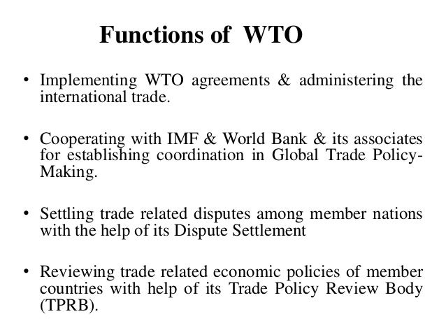 impact of world trade organization wto policies This paper reviews the role of world trade organization (wto) in international  trade  contradictions of gatt/wto rules in agriculture  the long term  implications include high rate of unemployment, lower income.