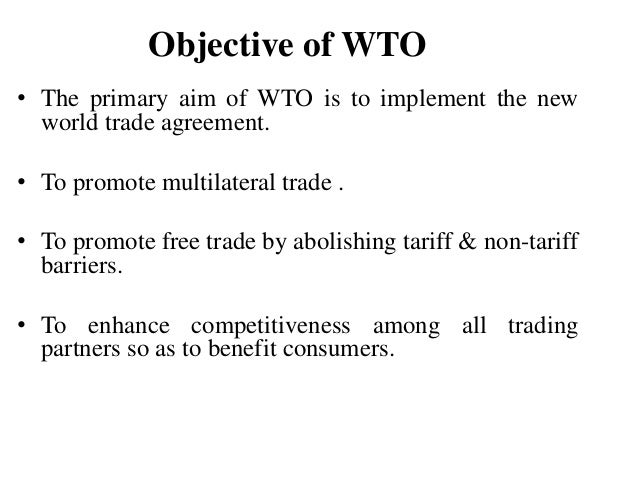 wto aims and objectives What are the main objectives of gatt nirav s advertisements: by reducing tariff barriers and eliminating discrimination in international trade, the gatt aims at: 1.