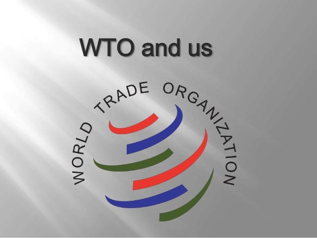 WTO and us