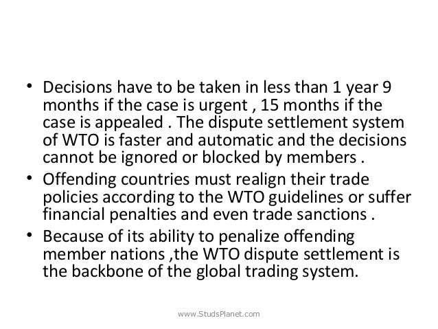 wto dispute settlement body case The 1994 agreement establishing the wto introduced an annex on dispute settlement referred of the dispute settlement body case of the panel report.