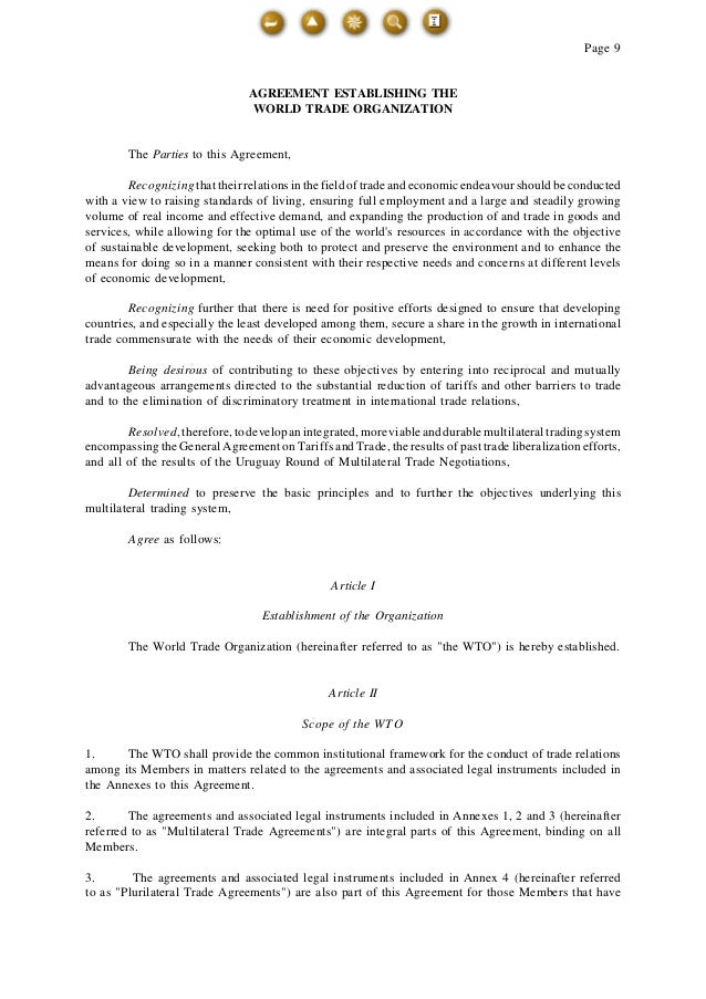 Page 9 AGREEMENT ESTABLISHING THE WORLD TRADE ORGANIZATION The Parties to this Agreement, Recognizing that their relations...