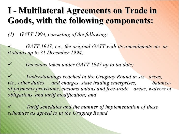 World trade organization the family of wto agreements 6 ullii multilateral agreements on trade in goods platinumwayz