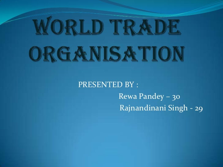 PRESENTED BY :        Rewa Pandey – 30        Rajnandinani Singh - 29