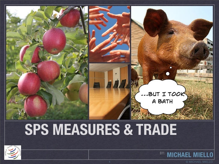 ...but I took                    a bath     SPS MEASURES & TRADE                     BY:                           MICHAEL...
