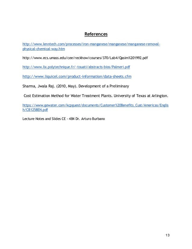 13 References http://www.lenntech.com/processes/iron-manganese/manganese/manganese-removal- physical-chemical-way.htm http...