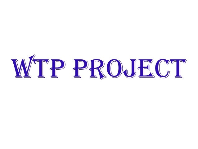 WTP Project