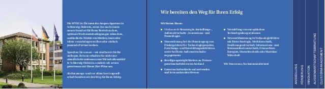 Die WTSH ist Ihr zentraler Ansprechpartner in Schleswig-Holstein, wenn Sie nach einem neuen Standort für Ihren Betrieb suc...