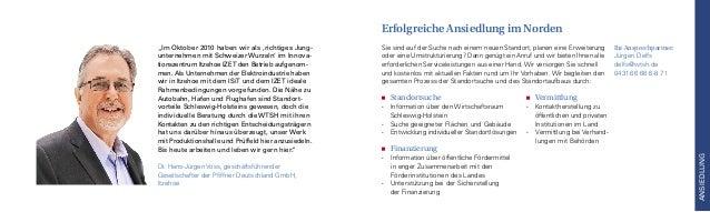 """""""Im Oktober 2010 haben wir als 'richtiges Jung- unternehmen mit Schweizer Wurzeln' im Innova- tionszentrum Itzehoe IZET de..."""