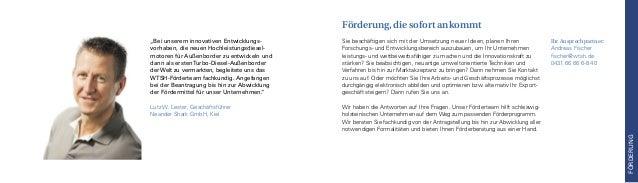Ihr Ansprechpartner: Andreas Fischer fischer@wtsh.de 0431.66 66 6-8 40 Sie beschäftigen sich mit der Umsetzung neuer Ideen...