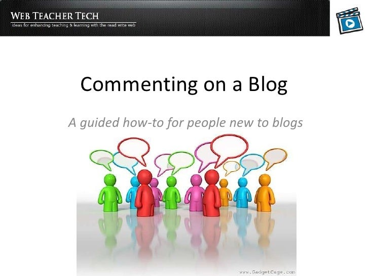 Commenting on a Blog<br />A guided how-to for people new to blogs<br />