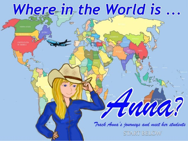 Where in the World is Anna? June | July travels