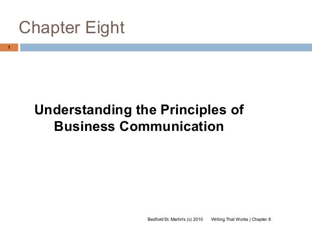 Chapter Eight1     Understanding the Principles of       Business Communication                     Bedford/St. Martins (c...