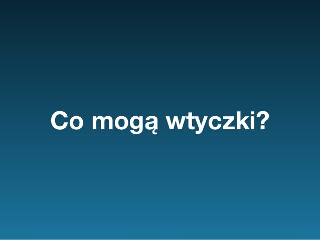Wtyczkowe kompendium - WordUp Warszawa Slide 2