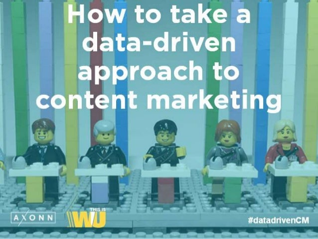 How to take a data-driven  approach to content marketing  f  ms ' N N  #datadrivencM