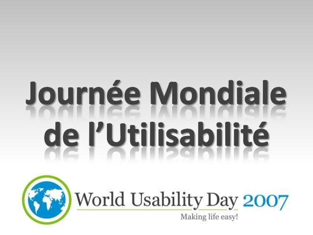 World Usability Day • 38 pays • Plus de 150 manifestations