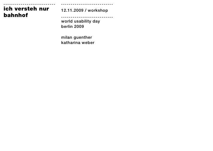 ---------------------------   --------------------------- ich versteh nur               12.11.2009 / workshop bahnhof     ...